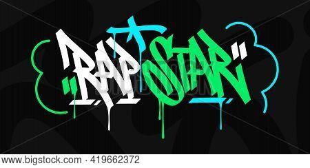 Hip Hop Hand Written Urban Graffiti Style Words Rap Star Vector