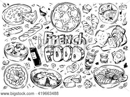 Hand Drawn Vector Illustration. Doodle French Food: Ratatouille, Souffle, Wine, Cheese, Boeuf, Bourg
