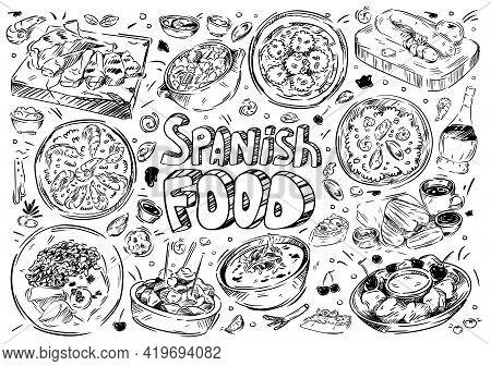 Hand Drawn Vector Illustration. Doodle Spanish Food: Gazpacho, Fabada, Paella, Patatas Bravas, Chori