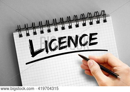 Licence - Text On Notepad, Concept Background