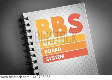 Bbs - Bulletin Board System Acronym On Notepad, Technology Concept Background