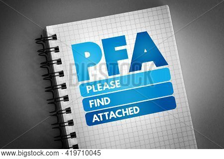 Pfa - Please Find Attached Acronym On Notepad, Business Concept Background