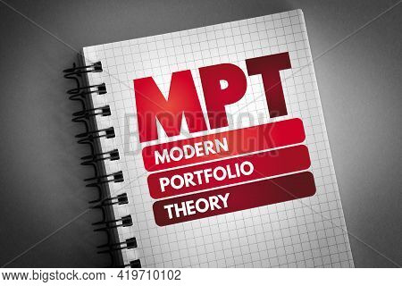 Mpt - Modern Portfolio Theory Acronym On Notepad, Business Concept Background