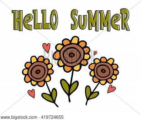 Cute Floral Greeting Card With Doodle Sunflower Flowers And Hearts And Text Lettering - Hello Summer