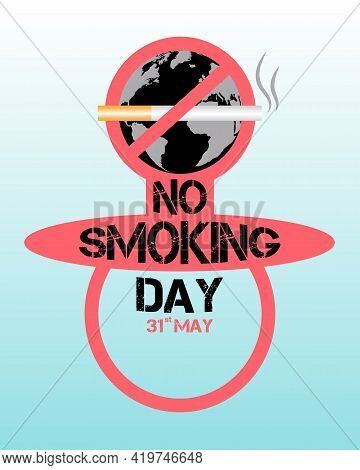 Design For International No Smoking Day 31 May. Composition In The Form Of A Baby Pacifier, A Symbol