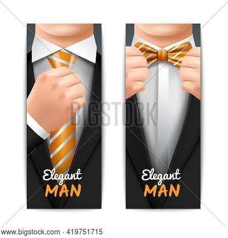 Elegant Man Vertical Banners Set With Tie And Bow-tie Realistic Isolated Vector Illustration