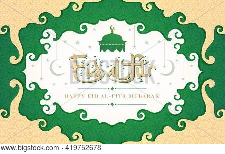 Illustration Of Eid Al-fitr Or Happy Eid Mubarak, With Typography Arabic Fonts Model, Applicable For