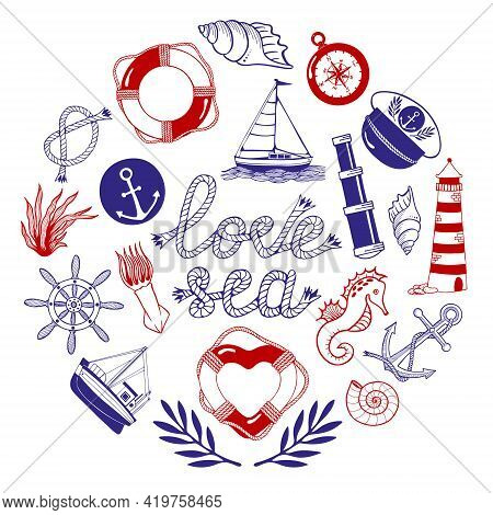 Nautical Doodle Set In Red And Blue Colors With Lettering Love Sea. Circle With Marine Theme Illustr