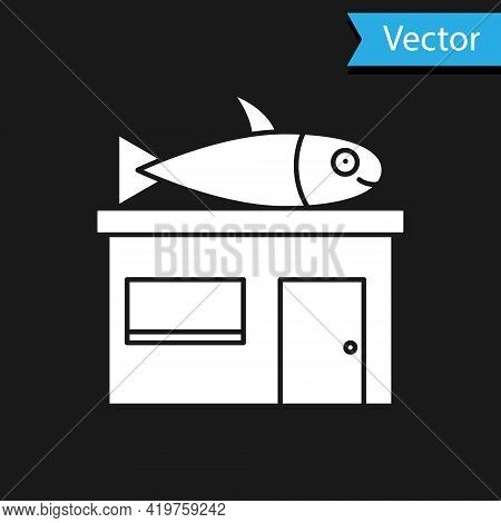 White Seafood Store Icon Isolated On Black Background. Facade Of Seafood Market. Vector.