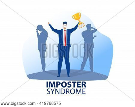 Imposter Syndrome.man Standing For Her Present Profile With Fear Shadow Behind. Anxiety And Lack Of