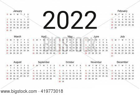 2022 Calendar. Week Starts Sunday. Stationery Year Template. Vector. Yearly Calender Organizer With