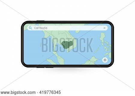 Searching Map Of Cambodia In Smartphone Map Application. Map Of Cambodia In Cell Phone. Vector Illus