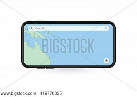 Searching Map Of Vanuatu In Smartphone Map Application. Map Of Vanuatu In Cell Phone. Vector Illustr