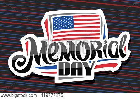 Vector Logo For Memorial Day, Decorative Cut Paper Badge With National American Flag With Stars And