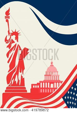 Poster With Statue Of Liberty And Capitol. Concept Art Of Us Public Holiday.