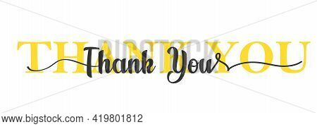 Thank You Card. One Line Lettering. Beautiful Greeting Card Scratched Calligraphy Black Text. Letter