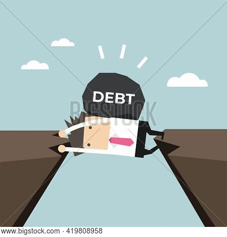 Businessman Trapped In A Cliff With A Debt On His Back. Businessman And Debt Physical Crisis.