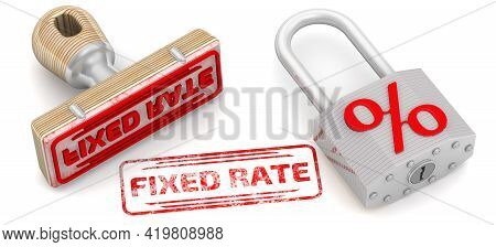 Fixed Rate. The Stamp And An Imprint. Rubber Stamp And Red Imprint Fixed Rate And A Padlock With Red