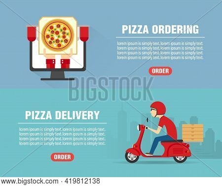 Pizza Ordering Concept Design Flat Banners Set. Pizza Delivery Man Ride Scooter Motorcycle. Pizza Ic
