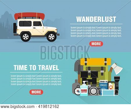 Wanderlust Concept Design Flat Banners Set. Time To Travel. Travel Icon. Safe Journey. Vector Illust