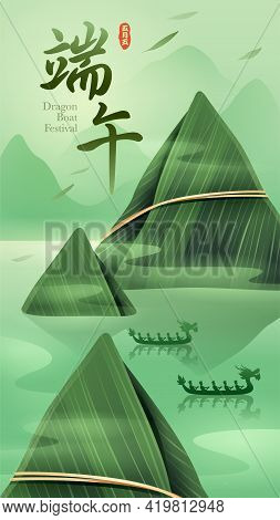 Dragon Boat Festival With Rice Dumpling Mountain And Dragon Boat On Oriental Tranquil Scene. Vertica