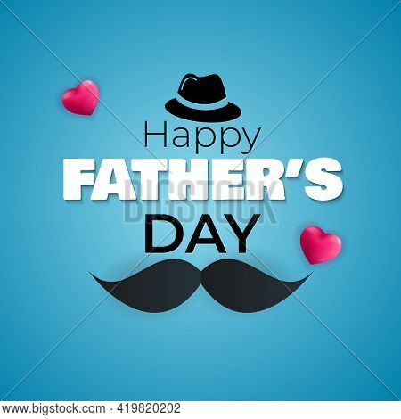 Father's Day Background. Poster, Flyer, Greeting Card, Header For Website. Vector Illustration