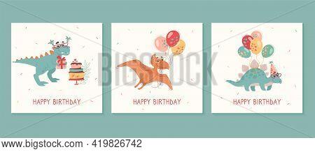 Happy Birthday Greeting Cards Set. Tyrannosaur Rex, Stegosaurus, Pteranodon, Balloons, Cakes, Gifts.