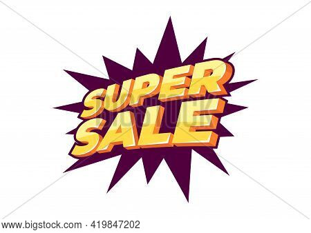 Super Sale Banner Template Design, Big Sale Special Offer. End Of Season Special Offer Banner.