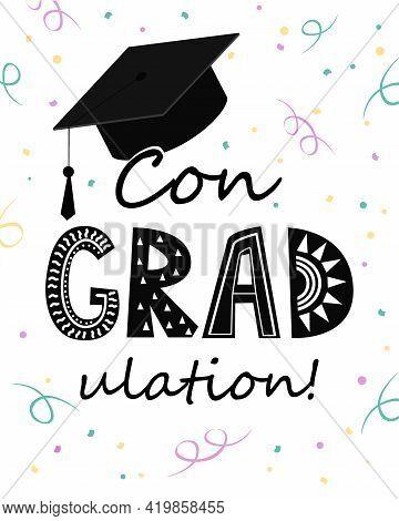 Congratulations On Graduation, Graduate Cap With Congradulation Lettering And Tinsel