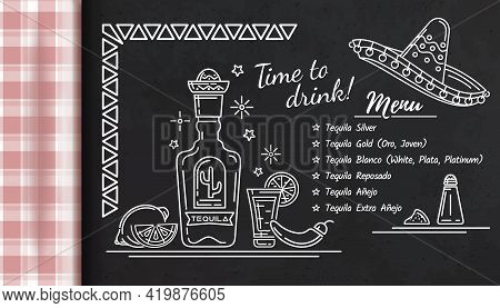 Tequila Bar Menu. Varieties Of Tequila. Time To Drink. Label For Bar, Cafe Restaurant In Mexican Sty