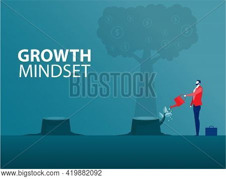 Businessman Water The Plants Growth Mindset Different Fixed Mindset ,investment Concept Vector