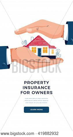Property Insurance For Owner Banner. Male Hands Are Protectinging The House From Danger. House Prote