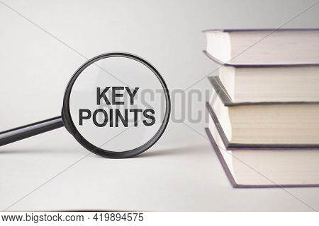 The Inscription Key Points Is Written And The Books. Content Lettering Is Essential For Business Con