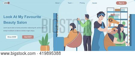 Look At My Favorite Beauty Salon Web Banner Concept. Hairdressers Stylists Making Haircut And Hair S