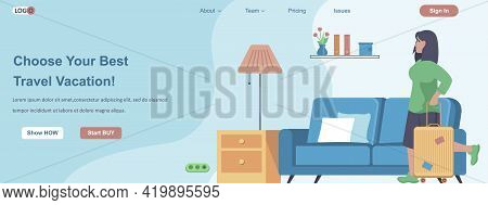Choose Your Best Travel Vacation Web Banner Concept. Woman With Luggage Going On Journey, Trip, Trav