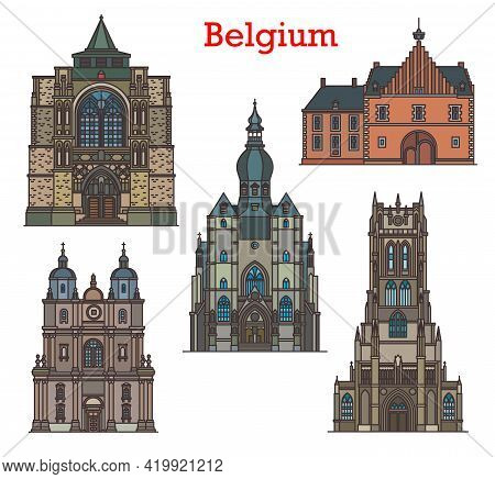 Belgium Landmarks, Cathedrals And Old Architecture, Vector Cathedrals And Churches. Belgium Travel L