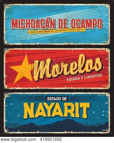 Michoacan De Ocampo, Morelos And Nayarit Mexico States Tin Signs. Mexico Regions Vector Metal Plates