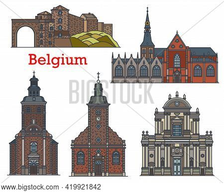 Belgium Landmarks, Churches And Cathedrals Of Namur, Stavelot And Hasselt, Vector Architecture. Belg