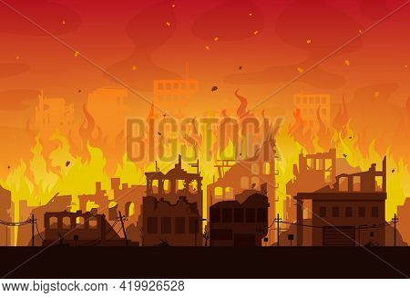 City In Fire, Destroyed Burning Houses And Buildings, Vector Disaster Or War Background. Burning Cit
