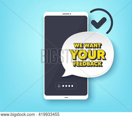 We Want Your Feedback Symbol. Mobile Phone With Alert Notification Message. Survey Or Customer Opini