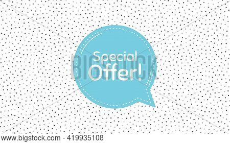 Special Offer Symbol. Blue Speech Bubble On Polka Dot Pattern. Sale Sign. Advertising Discounts Symb