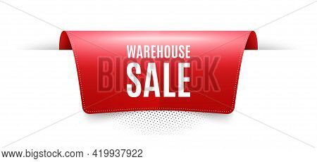 Warehouse Sale. Red Ribbon Label Tag. Special Offer Price Sign. Advertising Discounts Symbol. Infogr