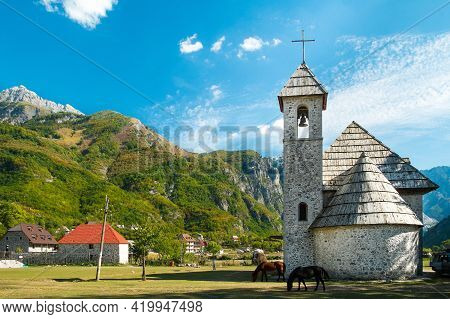 Beautiful Views Of The Church In Theth Village And The Surrounding Mountains. Theth National Park, A