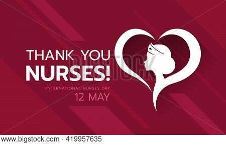 International Nurses Day, Thank You Nurses Text And White Head Woman Nurses In Heart Sign Vector Des