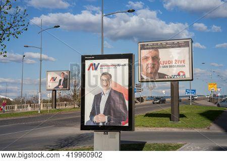 Novi Sad, Serbia - March 26, 2017: Posters Of Aleksandar Vucic For The 2017 Presidential Elections O