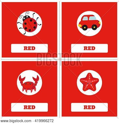 Cards For Learning Colors. Red Color. Education Set. Illustration Of Primary Colors.