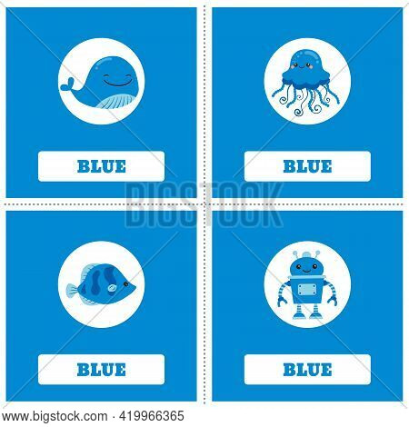 Cards For Learning Colors. Blue Color. Education Set. Illustration Of Primary Colors.