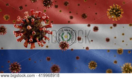 3D, Flu Coronavirus Floating Over Paraguayan Flag. Paraguay Pandemic Covid 19