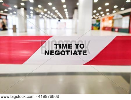 Time To Negotiate. The Concept Of Closed Negotiations During A Pandemic