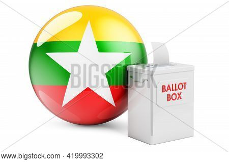 Ballot Box With Myanmar Flag. Election In Myanmar. 3d Rendering Isolated On White Background